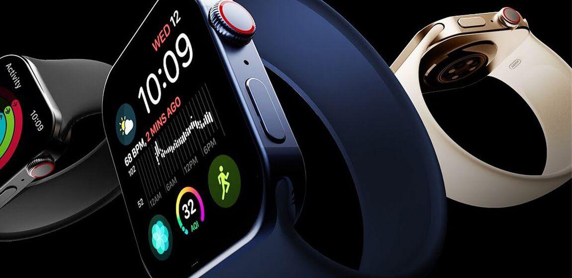 Apple Watch Series 7: слухи, характеристики, возможная дата выхода