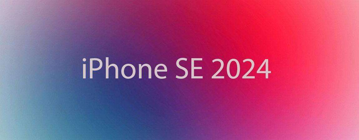 Каким будет iPhone SE в 2024 году